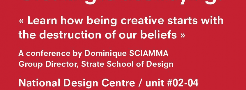 Creating is destroying Strate Singapore Conference